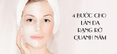 4 bước cho làn da rạng rỡ quanh năm
